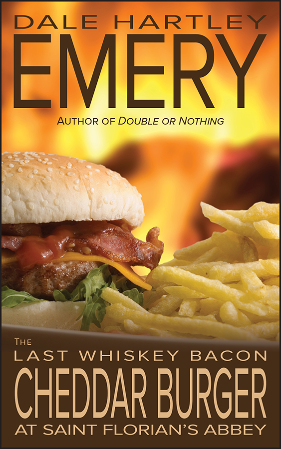 Cover image for The Last Whiskey Bacon Cheddar Burger at Saint Florian's Abbey